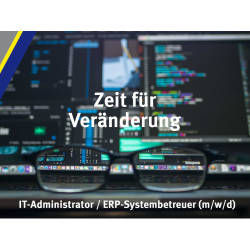 IT-Admin / ERP-Systembetreuer*in (m/w/d)